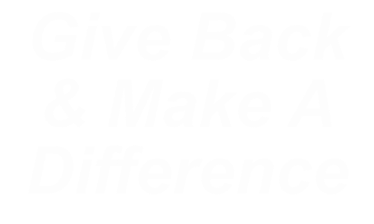 Give Back & Make A Difference